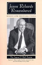 Jason Robards remembered : essays and recollections