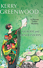 Murder and Mendelssohn : a Phryne Fisher mystery