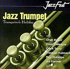Jazz trumpet : trumpeter's holiday.