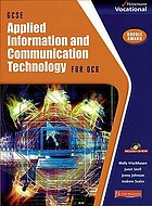 GCSE applied information and communication technology for OCR