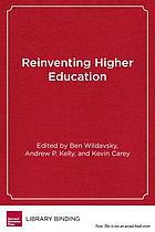 Reinventing higher education : the promise of innovation