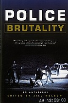 Police brutality : an anthology