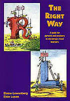 The right way : a guide for parents and teachers to encourage visual learners