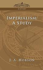 Imperialism : a study