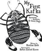 My first Kafka : runaways, rodents, & giant bugs