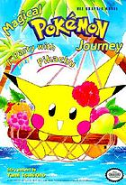 Magical Pokémon journey. Journey 1. A party with Pikachu