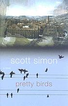 Pretty birds : a novel