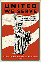 United we serve : national service and the future of citizenship