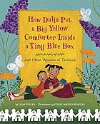 How Dalia put a big yellow comforter inside a tiny blue box and other wonders of tzedakah