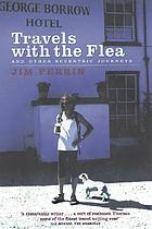 Travels with the Flea : and other eccentric journeys