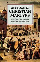 The book of Christian martyrs