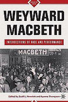 Weyward Macbeth : intersections of race and performance