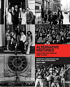 Alternative histories : New York art spaces, 1960 to 2010