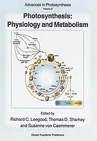 Photosynthesis : physiology and metabolism