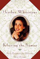 Believing the promise : daily devotions for following your dreams