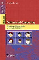 Culture and Computing : Computing and Communication for Crosscultural Interaction.