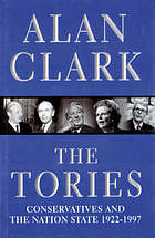 The Tories : Conservatives and the nation state 1922-1997.