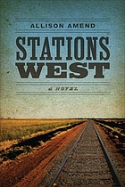 Stations west : a novel