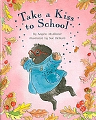 Take a kiss to school