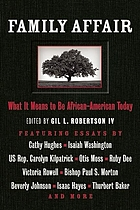 Family affair : what It means to be African American today