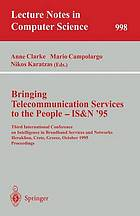 Bringing telecommunication services to the people : proceedings