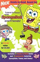 Nick ready-to-read boxed set : learn to read with SpongeBob and friends!.