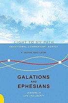 Galatians and Ephesians : lessons in life and liberty