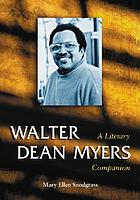 Walter Dean Myers : a literary companion