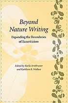 Beyond nature writing: expanding the boundaries of ecocriticism