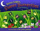 Good night, sweet butterflies : a color dreamland