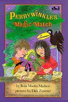 Perrywinkle's magic match