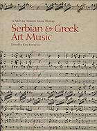 Serbian and Greek art music : a patch to Western music history