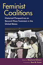 Feminist coalitions : historical perspectives on second-wave feminism in the United States