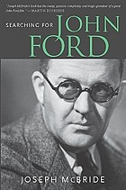 Searching for John Ford : a life