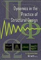 Dynamics in the practice of structural design