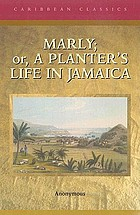 Marly, or, A planter's life in Jamaica
