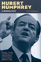 Hubert Humphrey : a biography