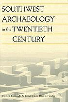 Southwest archaeology in the twentieth century