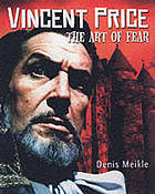 Vincent Price : the art of fear