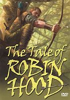 The tale of Robin Hood.