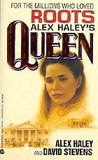 Alex Haley's Queen : the story of an American family