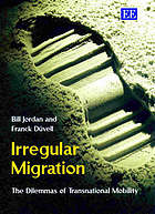 Irregular migration : the dilemmas of transnational mobility