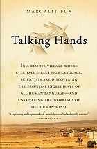 Talking hands : what sign language reveals about the mind