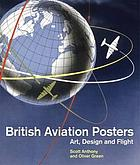 British aviation posters : art, design and flight