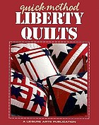 Quick-method liberty quilts.