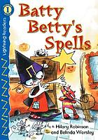 Batty Betty's spells