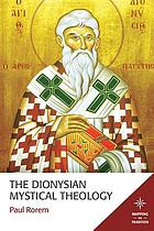The Dionysian mystical theology