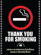 Thank you for smoking : the shooting script