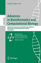 Advances in bioinformatics and computational biology : 9th Brazilian Symposium on Bioinformatics, BSB 2014, Belo Horizonte, Brazil, October 28-30, 2014 : proceedings