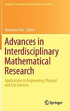 Advances in interdisciplinary mathematical research : applications to engineering, physical and life sciences